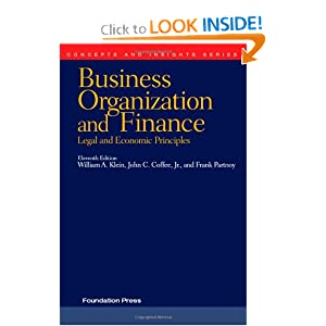 Business Organization and Finance, Legal and Economic Principles (Concepts and Insights) William A. Klein, John C. and Jr. Coffee