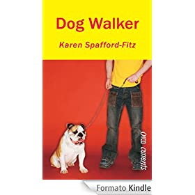 Dog Walker (English Edition)