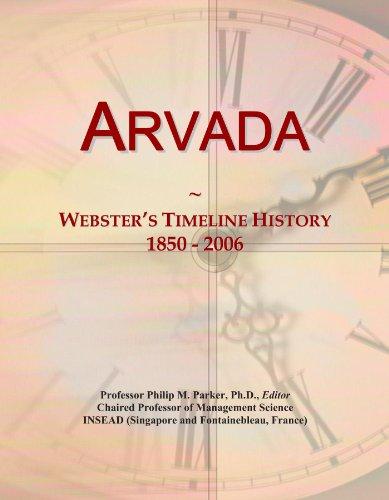 Arvada: Webster's Timeline History, 1850 - 2006