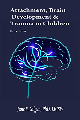 Attachment, Brain Development, and Trauma in Children (Trauma And Development compare prices)