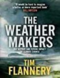 The Weather Makers (0713999306) by Tim Flannery