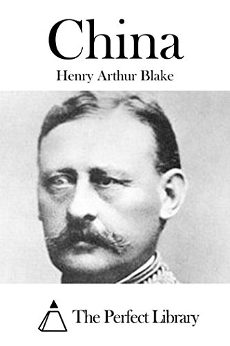 China (English Edition) eBook: <b>Henry Arthur</b> Blake: Amazon.fr: Boutique <b>...</b> - 41FsFsOzxoL