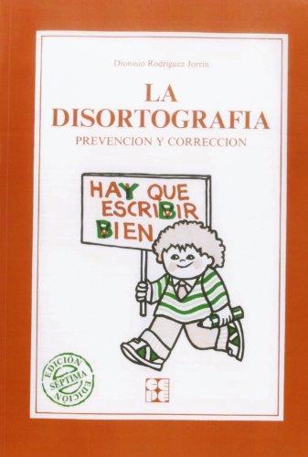 la-disortografia-prevencion-y-correccion-educacion-especial-y-dificultades-de-aprendizaje