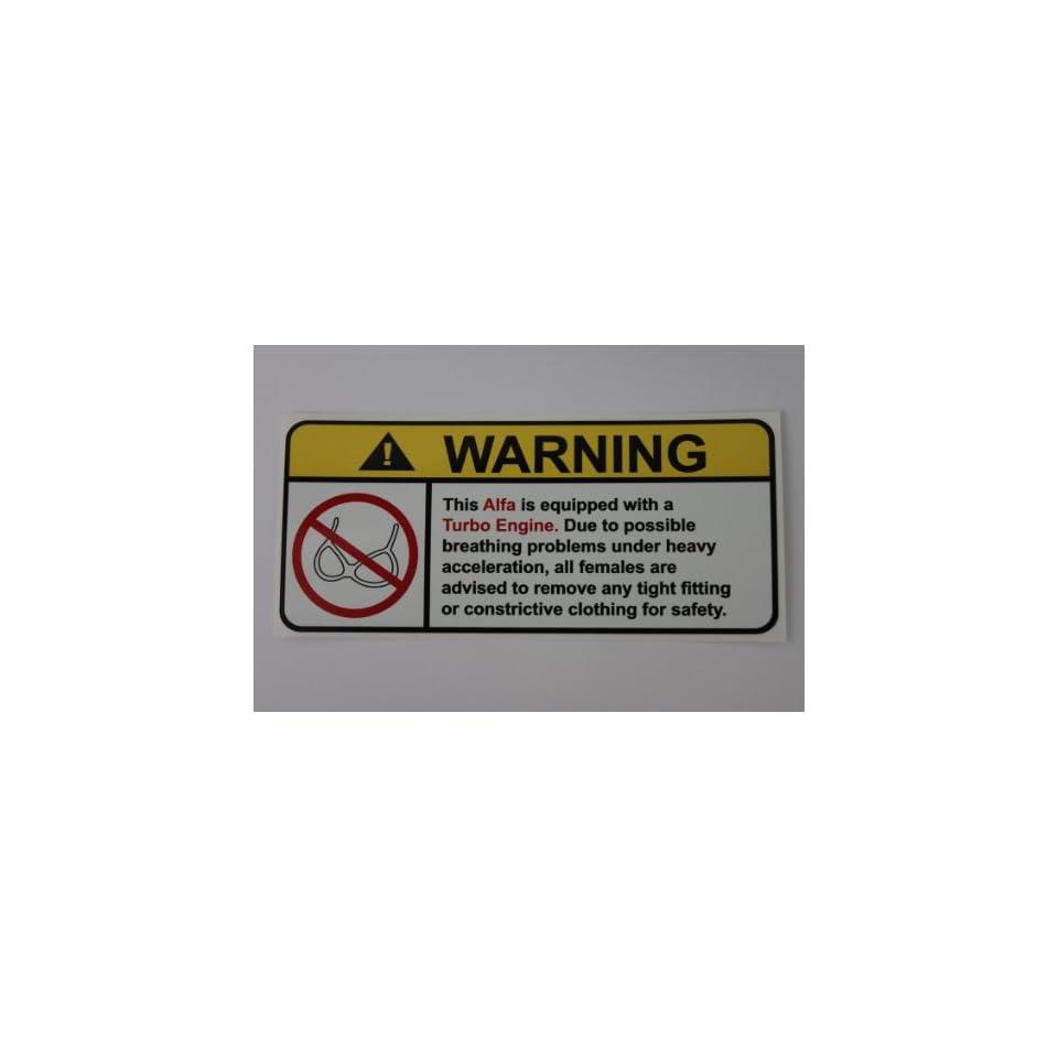 Alfa Turbo No Bull, Warning decal, sticker