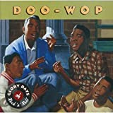 Doo - Wop Glory Days of Rock N Roll