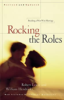 Rocking the Roles, Building a Win-Win Marriage