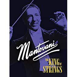 Mantovani: The King of Strings