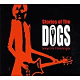 echange, troc Compilation - Stories Of The Dogs, Songs For Dominique