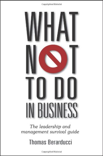 What Not To Do in Business - The leadership and