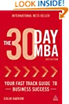 The 30 Day MBA: Your Fast Track Guide...
