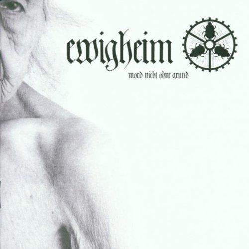 Mord Nicht Ohne Grund by Ewigheim (2002-05-28)