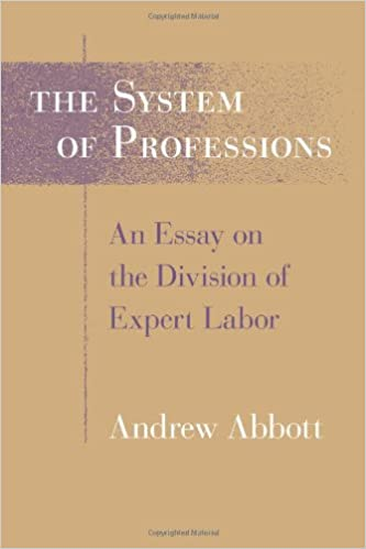 [Review of the book The System of Professions: An Essay on the