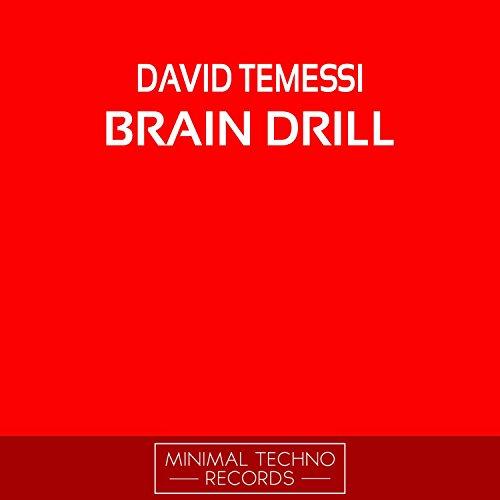 Brain Drill (Original Mix)