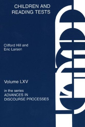 Children and Reading Tests (Advances in Discourse Processes)