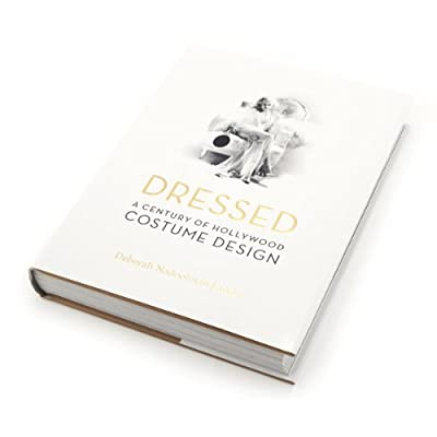Dressed: A Century of Hollywood Costume Design (Special Edition) (Hardback)