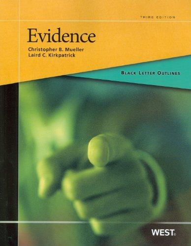 Black Letter Outline on Evidence, 3d (Black Letter Outlines)