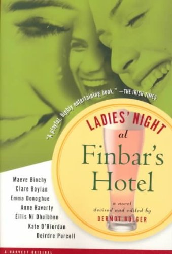 [ Ladies' Night at Finbar's Hotel (Harvest Original) - Greenlight [ LADIES' NIGHT AT FINBAR'S HOTEL (HARVEST ORIGINAL) - GREENLIGHT BY Bolger, Dermot ( Author ) Mar-06-2000[ LADIES' NIGHT AT FINBAR'S HOTEL (HARVEST ORIGINAL) - GREENLIGHT [ LADIES' NIGHT AT FINBAR'S HOTEL (HARVEST ORIGINAL) - GREENLIGHT BY BOLGER, DERMOT ( AUTHOR ) MAR-06-2000 ] By Bolger, Dermot ( Author )Mar-06-2000 Paperback (Ladies Night At Finbar Hotel compare prices)