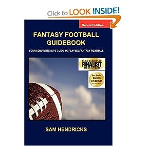 Fantasy Football Guidebook: Your Comprehensive Guide to Playing Fantasy Football Sam Hendricks