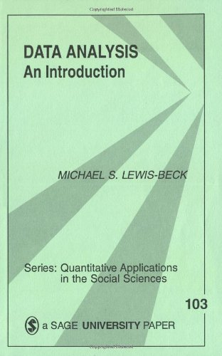 Data Analysis: An Introduction (Quantitative Applications...