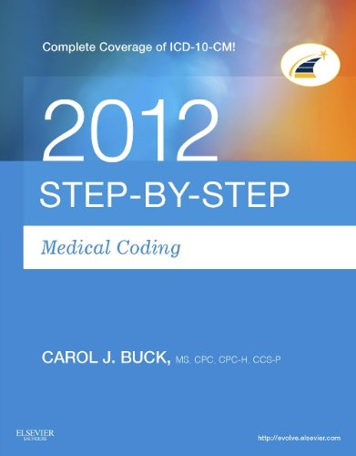 Medical Coding Online 2012 for Step-by-Step Medical Coding 2012 Edition (User Guide, Access Code & Textbook Package), 1e