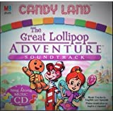 Candy Land the Great Lollipop Adventure Soundtrack