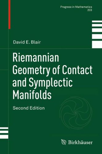 Riemannian Geometry of Contact and Symplectic Manifolds (Progress in Mathematics)