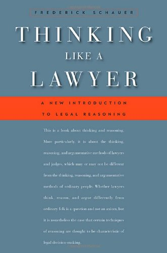 Thinking Like a Lawyer: A New Introduction to Legal...
