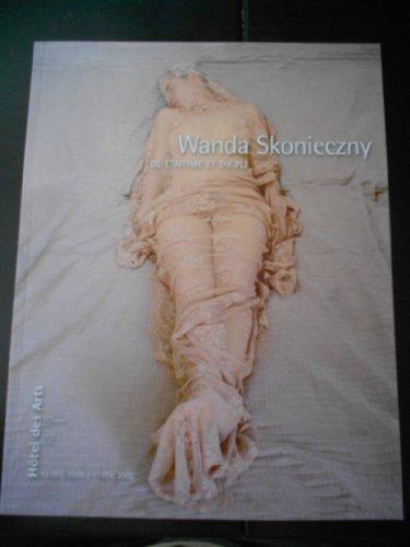 Wanda Skonieczny. de l'intime et du pli - Catalogue Exposition 13 Décembre 2008