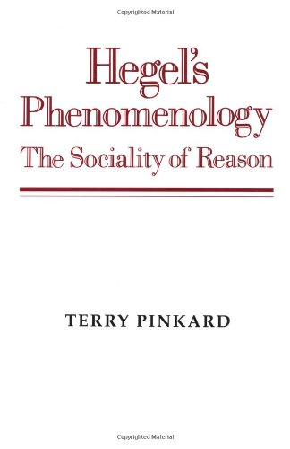 Hegel's Phenomenology: The Sociality of Reason