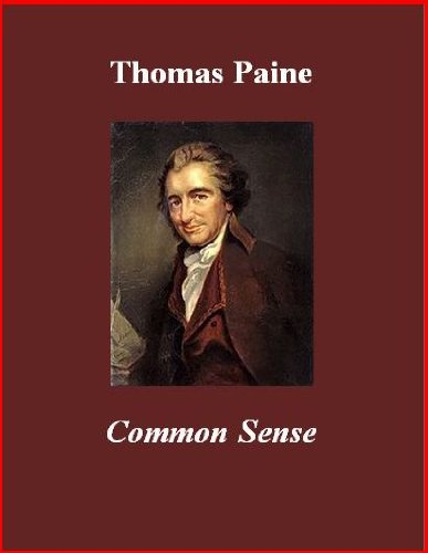 persuasive techniques in thomas paines common sense In common sense, thomas paine used several arguments to convince his readers of the need to rebel against english rule he used this pamphlet as a medium to present not only facts, but shared points of view between the patriot colonists.