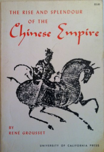 Rise and Splendour of the Chinese Empire