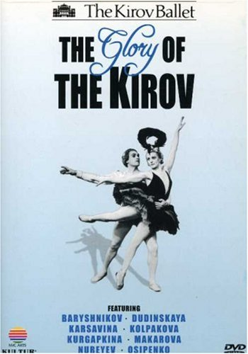 Glory of the Kirov: Kirov Ballet [DVD] [2005] [Region 1] [US Import] [NTSC]