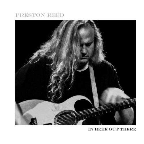 In Here Out There, Preston Reed