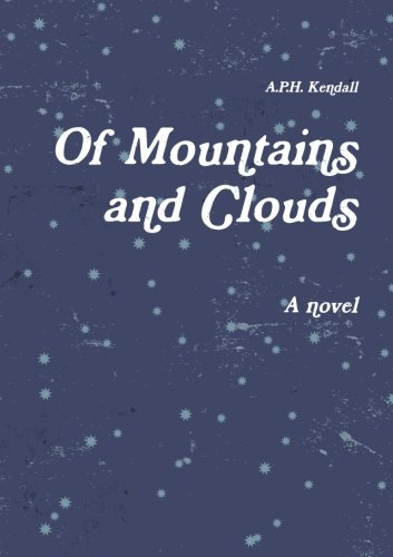 Of Mountains And Clouds