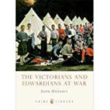 The Victorians and Edwardians at War (Paperback)