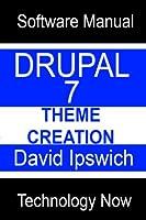 Drupal 7 Theme Creation (English Edition)