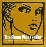 THE ROOM WEEKENDER 15TH