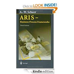 ARIS - Business Process Frameworks August-Wilhelm Scheer