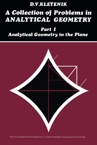 A Collection of Problems in Analytical Geometry: Analytical Geometry in the Plane