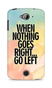 AMEZ when nothing goes right go left Back Cover For Acer Liquid Z530