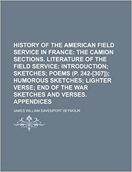 History of the American Field Service in France; The