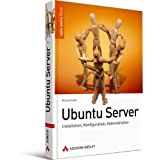 "Ubuntu Server: Installation, Konfiguration, Anwendungvon ""Michael Kofler"""