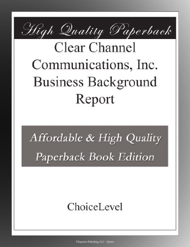 clear-channel-communications-inc-business-background-report