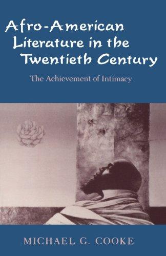 afro-american-literature-in-the-twentieth-century-the-achievement-of-intimacy