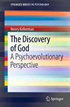 The Discovery of God A Psychoevolutionary Perspective 0 SpringerBriefs in Psychology
