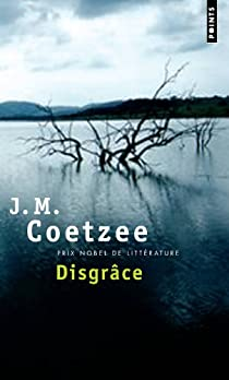 Disgrâce par J. M. Coetzee