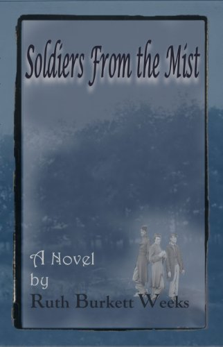 Book: Soldiers From the Mist by R. H. Burkett
