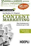 img - for Content Marketing. Fare business con i contenuti per il web book / textbook / text book