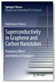 Superconductivity in Graphene and Carbon Nanotubes: Proximity effect and nonlocal transport (Springer Theses)