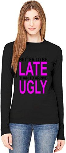 better-to-be-late-slogan-damen-langarm-t-shirt-long-sleeve-t-shirt-for-women-100-premium-cotton-dtg-